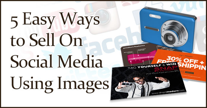 5 easy ways to sell on social media using images for Easy to make and sell products