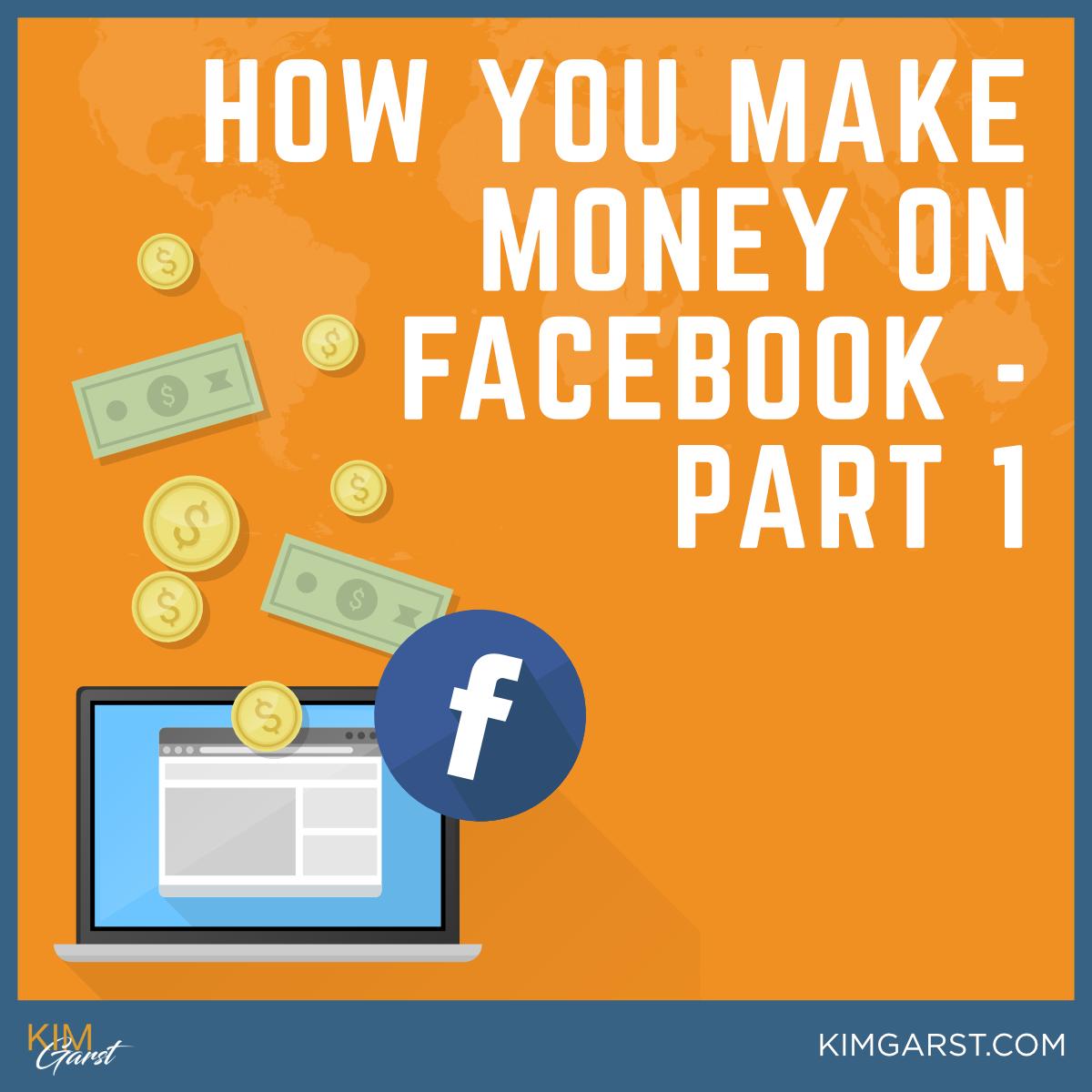 How I Make Money on Facebook